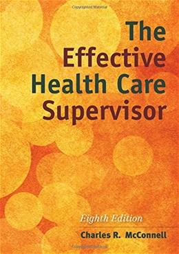 The Effective Health Care Supervisor 8 9781284054415