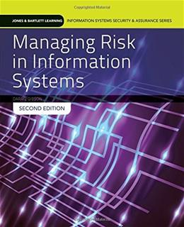 Managing Risk In Information Systems, by Gison, 2nd Edition 9781284055955
