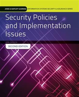 Security Policies And Implementation Issues, by Johnson, 2nd Edition 9781284055993