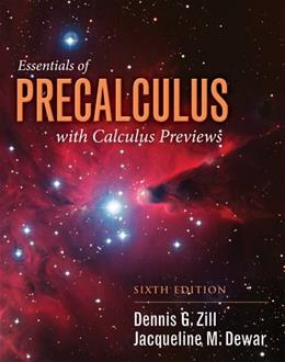 Essentials of Precalculus with Calculus Previews (Jones & Bartlett Learning Series in Mathematics) 6 9781284056327