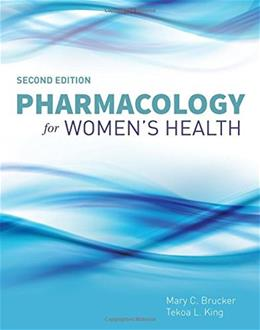 Pharmacology For Womens Health, by Brucker, 2nd Edition 2 PKG 9781284057485