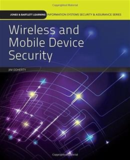 Wireless And Mobile Device Security, by Doherty 9781284059274