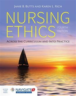 Nursing Ethics: Across the Curriculum and Into Practice 4 PKG 9781284059502