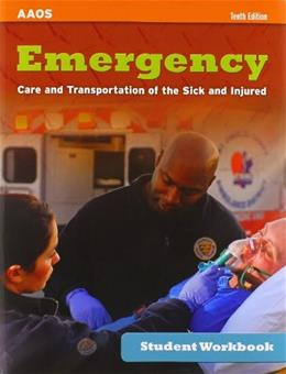 Emergency Care Transportation of the Sick and Injured, by Aaos, 10th Edition 10 PKG 9781284061963