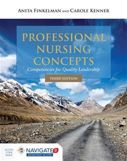 Professional Nursing Concepts: Competencies for Quality Leadership 3 PKG 9781284067767