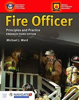 Fire Officer: Principles And Practice, by IAFC, 3rd Edition 3 PKG 9781284068368