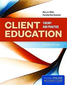 Client Education: Theory and Practice 2 PKG 9781284085037