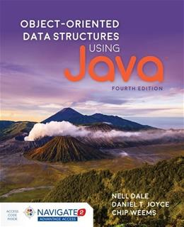 Object-Oriented Data Structures Using Java, by Dale, 4th Edition 9781284089097