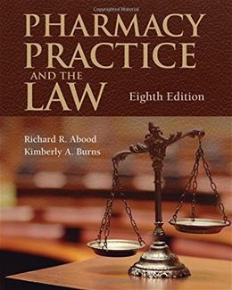 Pharmacy Practice and the Law 8 9781284089110