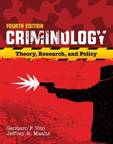Criminology: Theory, Research, and Policy, by Vito, 4th Edition 4 PKG 9781284090925