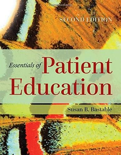 Essentials of Patient Education, by Bastable, 2nd Edition 2 PKG 9781284104448