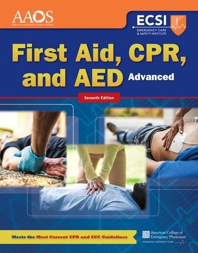 Advanced First Aid, CPR, and AED, by AAOS, 7th Edition 7 PKG 9781284105315