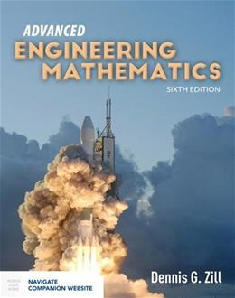 Advanced Engineering Mathematics, by Zill, 6th Edition 6 PKG 9781284105902