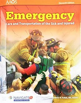 Emergency Care and Transportation of the Sick and Injured, by AAOS, 11th Edition 11 PKG 9781284106909