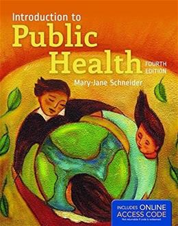 Introduction To Public Health, by Schneider, 4th Edition 4 PKG 9781284107654