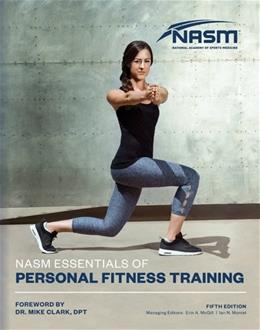 NASM Essentials of Personal Fitness Training, by NASM, 5th Edition 9781284113099