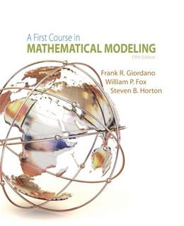 1st Course in Mathematical Modeling, by Giordano, 5th Edition 9781285050904