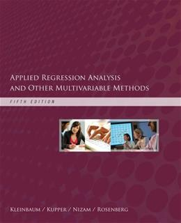 Applied Regression Analysis and Other Multivariable Methods 5 9781285051086