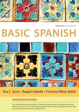 Basic Spanish, by Jarvis, 2nd Enhanced Edition 9781285052083