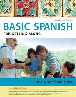 Basic Spanish for Getting Along, by Jarvis, 2nd Enhanced Edition 9781285052175