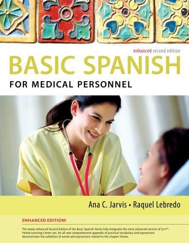 Basic Spanish for Medical Personnel, Enhanced 2nd Edition 9781285052182