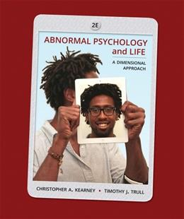 Abnormal Psychology and Life: A Dimensional Approach 2 9781285052342