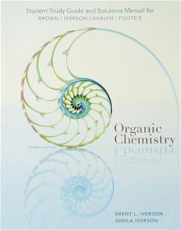 Student Study Guide and Solutions Manual for Organic Chemistry, 7th Edition 9781285052618