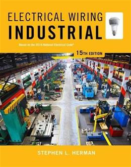 Electrical Wiring Industrial, by Herman, 15th Edition 15 PKG 9781285054216