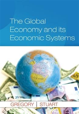 Global Economy and Its Economic Systems, by Gregory 9781285055350