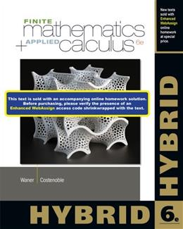 Finite Math and Applied Calculus, by Waner, 6th Hybrid Edition 9781285056364