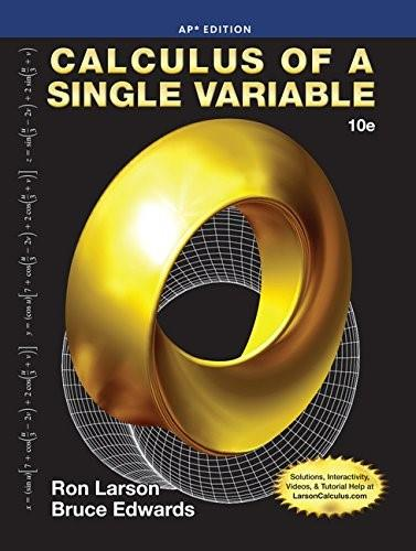 Calculus of a Single Variable, by Larson, 10th Edition 9781285060330