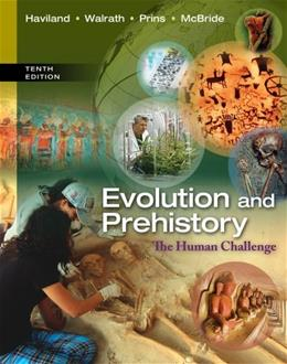 Evolution and Prehistory: The Human Challenge 10 9781285061412