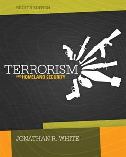 Terrorism and Homeland Security 8 9781285061962