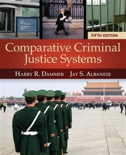 Comparative Criminal Justice Systems 5 9781285067865