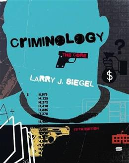 Criminology: The Core 5 9781285068909
