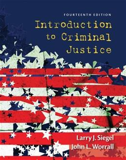 Introduction to Criminal Justice, by Siegel, 14th Edition 9781285069012