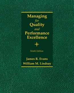 Managing for Quality and Performance Excellence 9 9781285069463