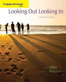 Cengage Advantage Books: Looking Out, Looking In, 14th Edition 9781285070568