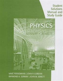 Physics for Scientists and Engineers, by Serway, 9th Edition, Volume 2, Study Guide 9781285071695