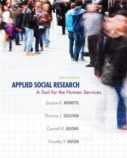 Applied Social Research: A Tool for the Human Services 9 9781285075518