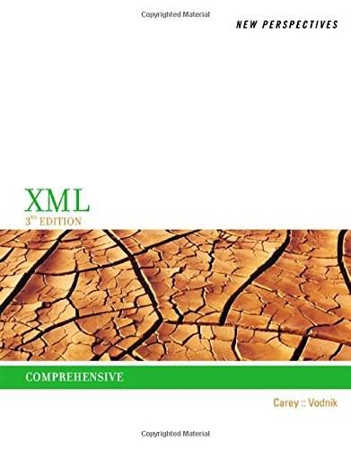 New Perspectives on XML, by Carey, 3rd Edition, Comprehensive 9781285075822