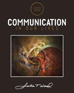 Communication in Our Lives 7 9781285075976