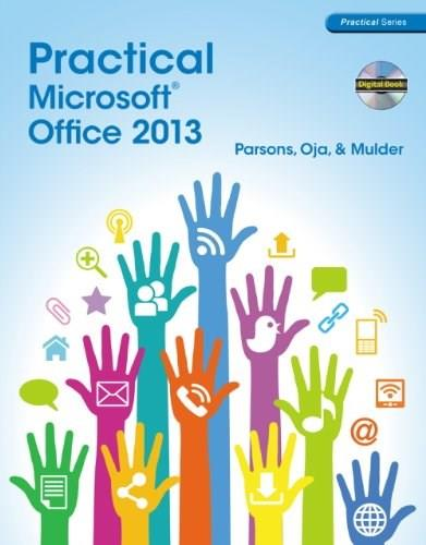 Practical Microsoft Office 2013 (with CD-ROM) (New Perspectives) BK w/CD 9781285075990