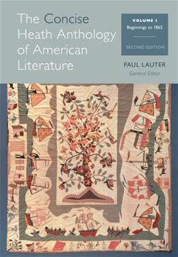 Heath Anthology of American Literature, by Lauter, 2nd Concise Edition, Volume 1 9781285079998