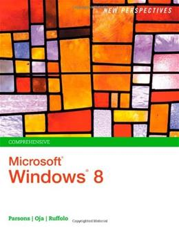 New Perspectives on Microsoft Windows 8, by Parsons, Comprehensive 9781285080871