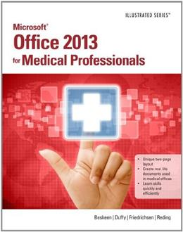 Microsoft Office 2013 for Medical Professionals Illustrated, by Beskeen 9781285083902