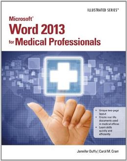 Microsoft Word 2013 for Medical Professionals, by Duffy 9781285083940