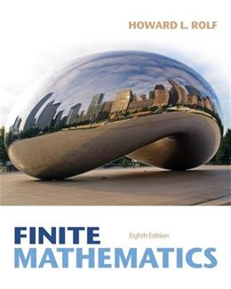 Student Solutions Manual for Rolfs Finite Mathematics, 8th 9781285084695