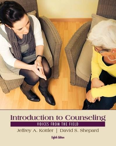 Introduction to Counseling: Voices from the Field 8 9781285084763