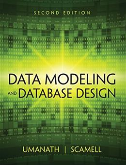 Data Modeling and Database Design, by Umanath, 2nd Edition 9781285085258